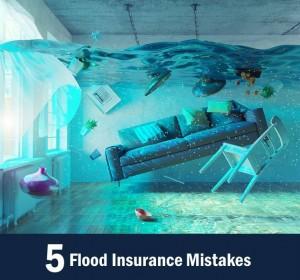 5 Flood Insurance Mistakes